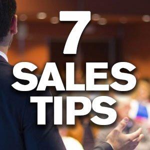 Seven Sales Tips
