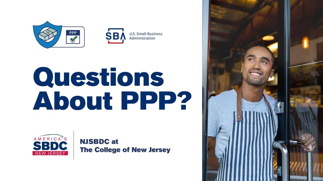 NJSBDC at TCNJ PPP Questions