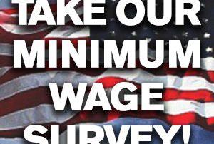 Take our minimum wage survey