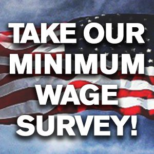 Take our minimum wage survey